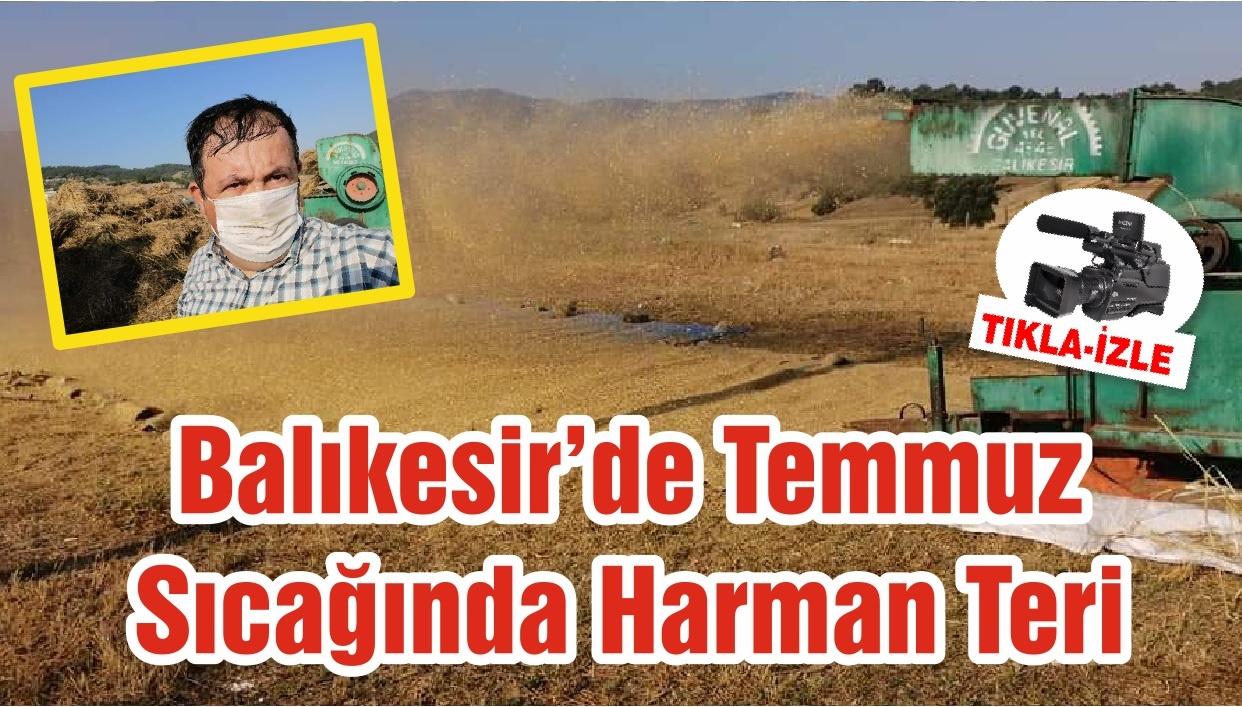 Balıkesir'de Temmuz Sıcağında Harman Teri