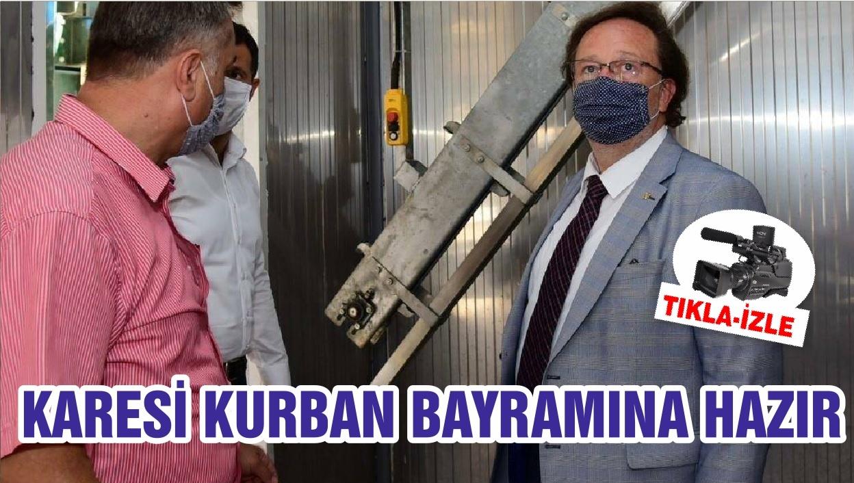 KARESİ KURBAN BAYRAMINA HAZIR