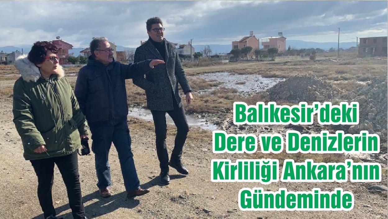 Balıkesir'deki Dere ve Denizlerin Kirliliği Ankara'nın Gündeminde