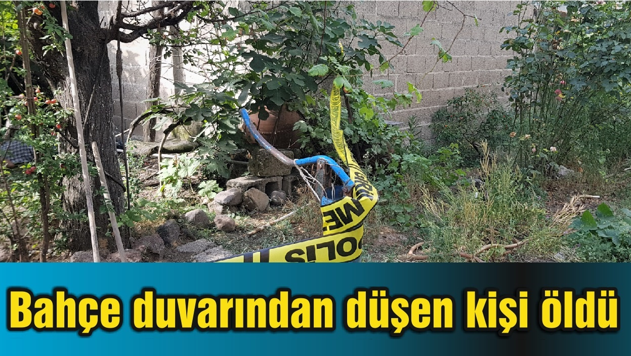Balıkesir'de bahçe duvarından düşen kişi öldü