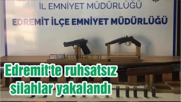 Edremit'te ruhsatsız silahlar yakalandı