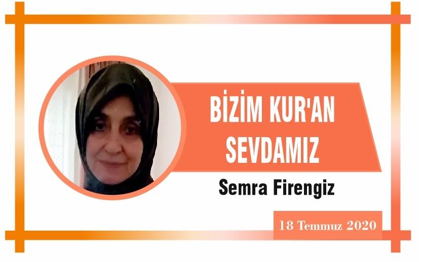 BİZİM KUR'AN SEVDAMIZ