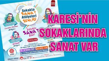 KARESİ'NİN SOKAKLARINDA SANAT VAR