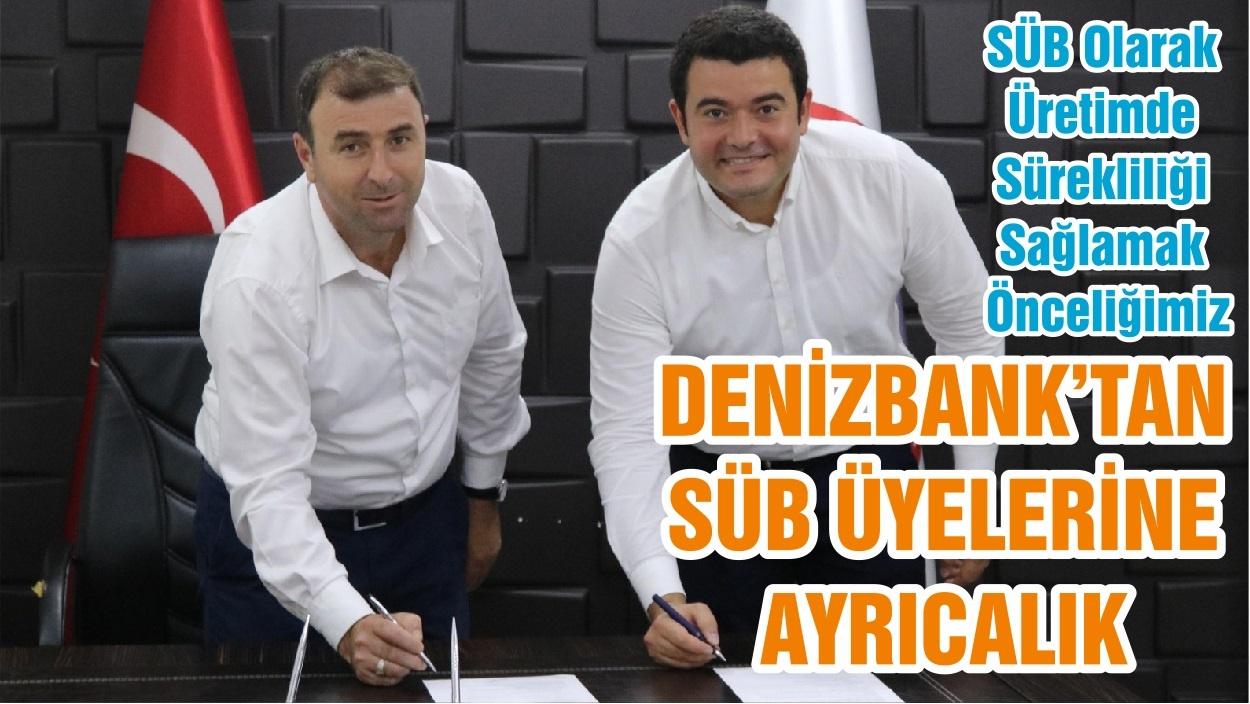DENİZBANK'TAN SÜB ÜYELERİNE AYRICALIK