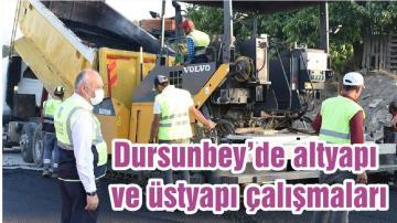 Dursunbey'de altyapı ve üstyapı çalışmaları