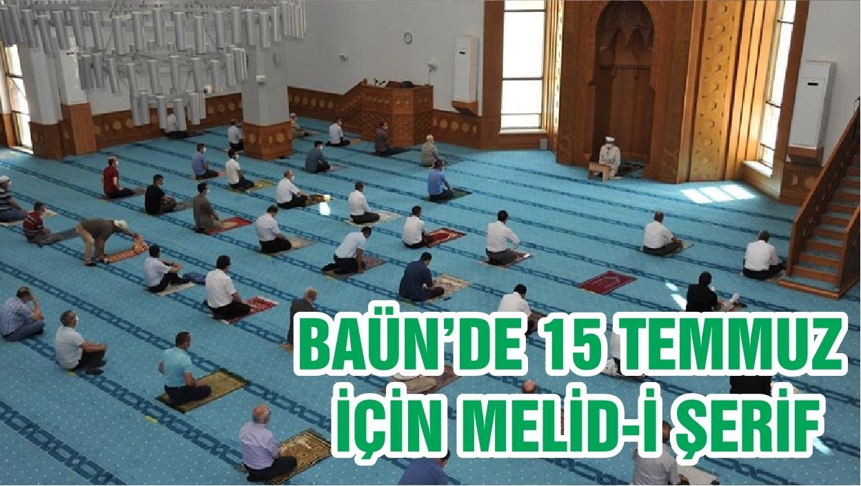 BAÜN'DE 15 TEMMUZ İÇİN MELİD-İ ŞERİF