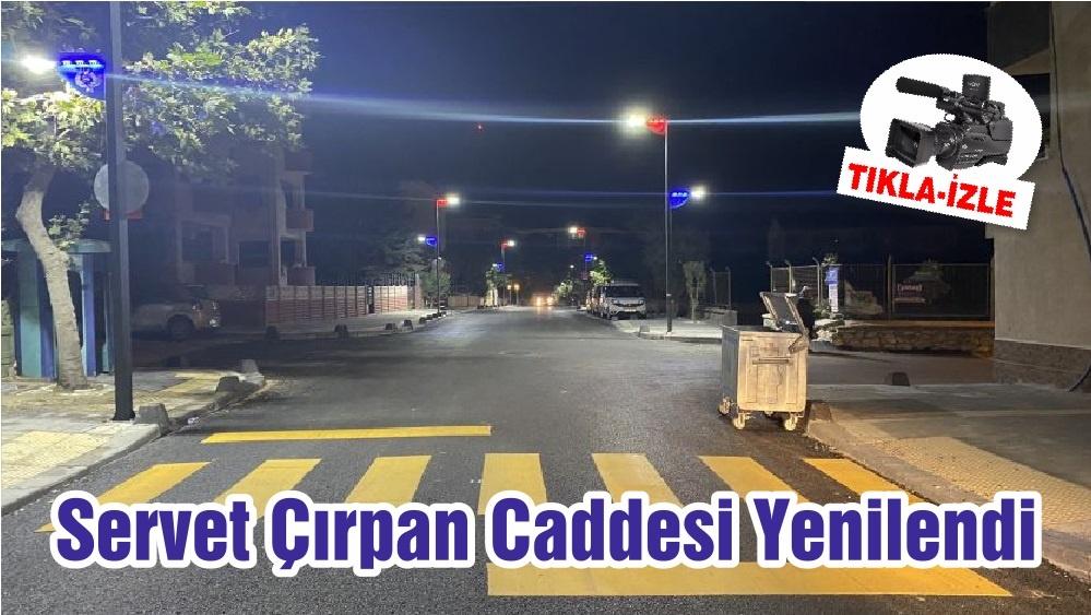Servet Çırpan Caddesi Yenilendi