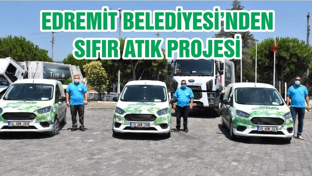 EDREMİT BELEDİYESİ'NDEN SIFIR ATIK PROJESİ