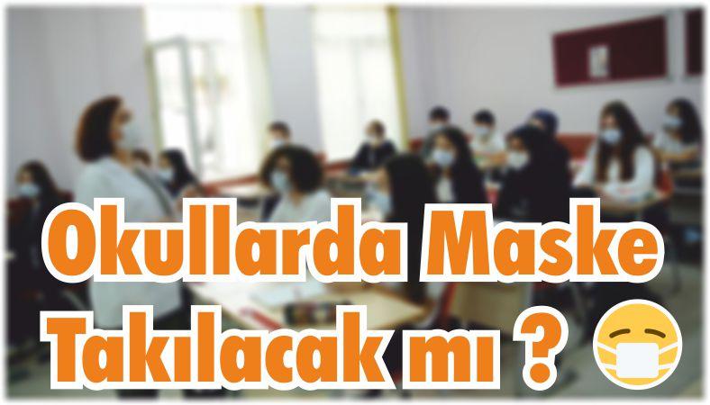 Balıkesir'de Okullarda Maske Takılacak mı?