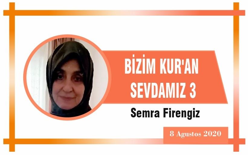 BİZİM KUR'AN SEVDAMIZ 3