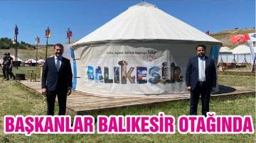 Büyükşehir Belediye Başkanı Yılmaz ve AK Parti Balıkesir İl Başkanı Başaran Balıkesir Otağında