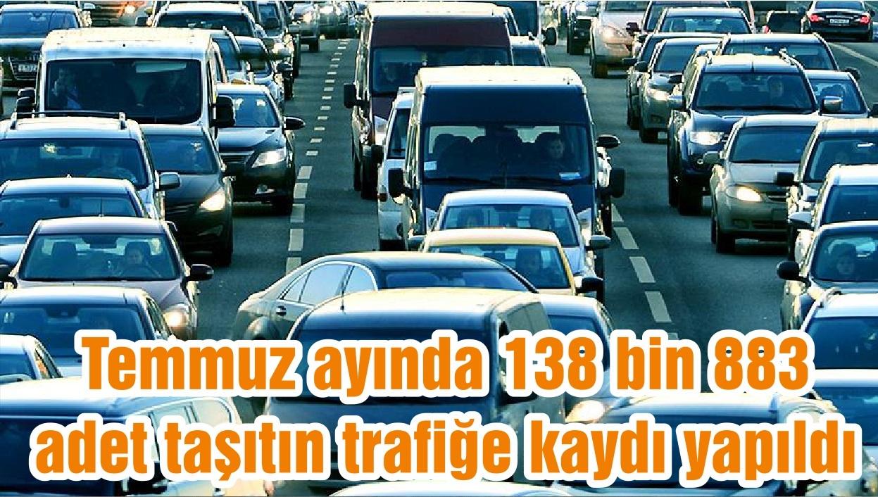 TÜİK Balıkesir Bölge Müdürlüğü tarafından açıklanan rakamlara göre Temmuz ayında 138 bin 883 adet taşıtın trafiğe kaydı yapıldı