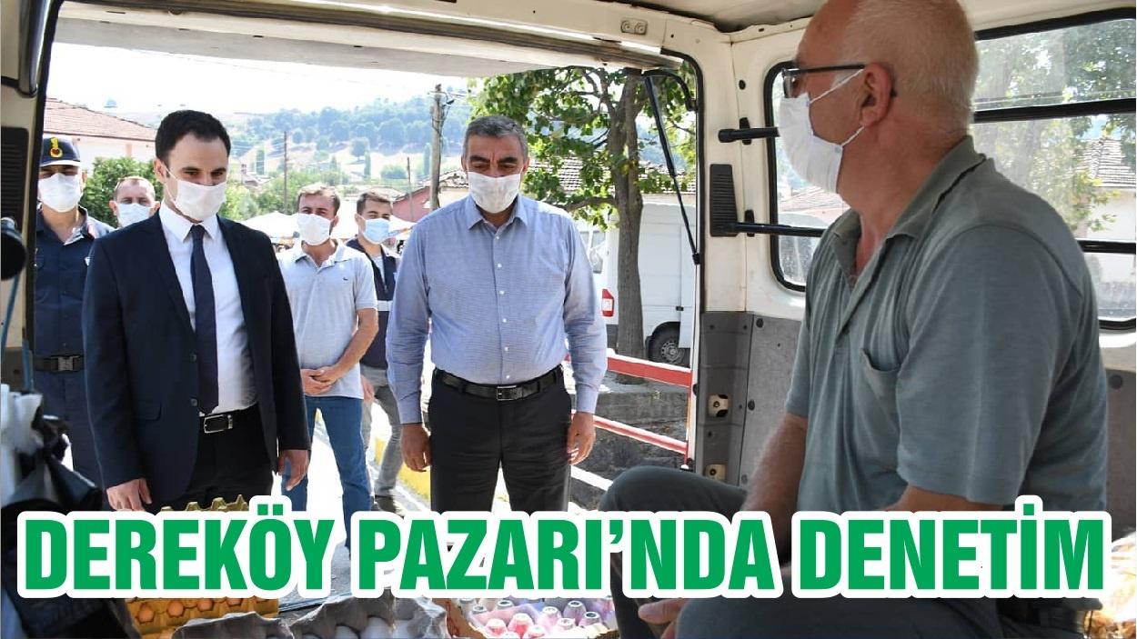 DEREKÖY PAZARI'NDA DENETİM