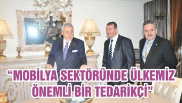 """""""MOBİLYA SEKTÖRÜNDE ÜLKEMİZ ÖNEMLİ BİR TEDARİKÇİ"""""""