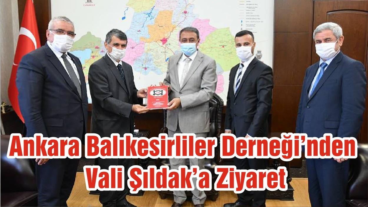 Ankara Balıkesirliler Derneği'nden Vali Şıldak'a Ziyaret