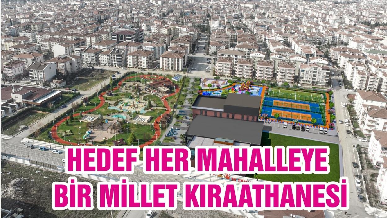 HEDEF HER MAHALLEYE BİR MİLLET KIRAATHANESİ