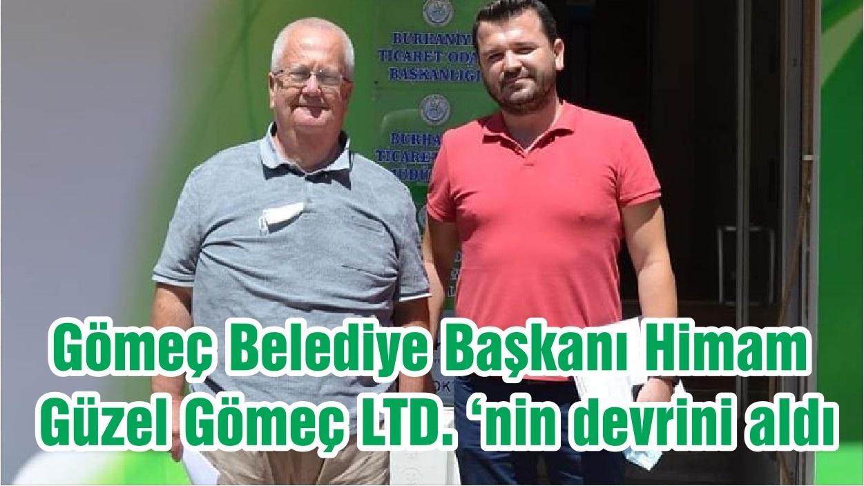 Gömeç Belediye Başkanı Himam, Güzel Gömeç LTD. 'nin devrini aldı