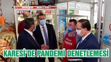 KARESİ'DE PANDEMİ DENETLEMESİ