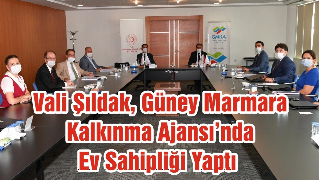 Vali Şıldak, Güney Marmara Kalkınma Ajansı'nda Ev Sahipliği Yaptı