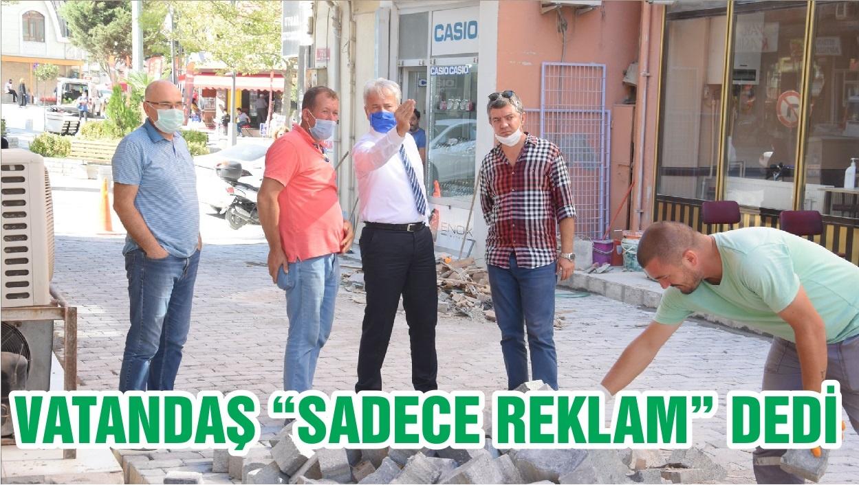 "VATANDAŞ ""SADECE REKLAM"" DEDİ"