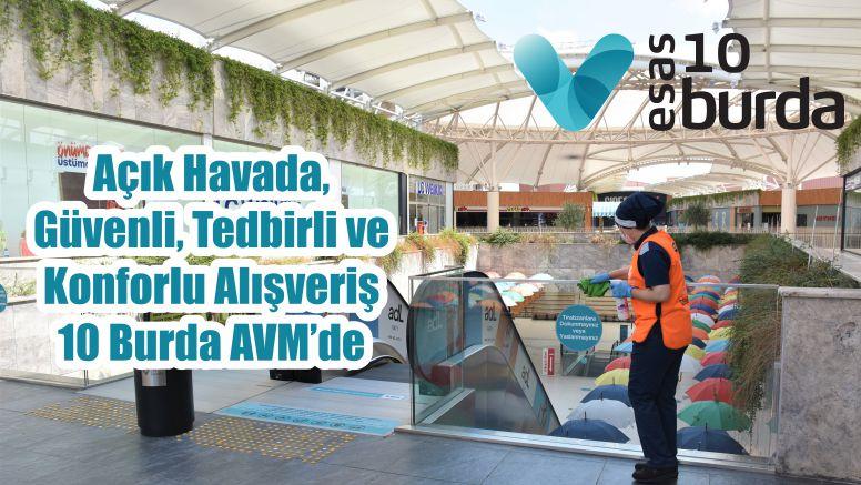Açık Havada, Güvenli, Tedbirli ve Konforlu Alışveriş 10 Burda AVM'de