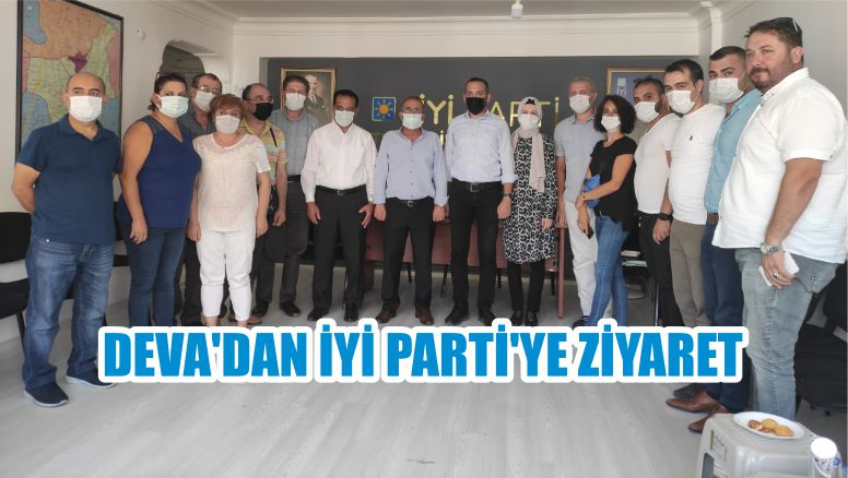 DEVA'DAN İYİ PARTİ'YE ZİYARET