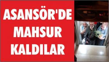 ASANSÖR'DE MAHSUR KALDILAR