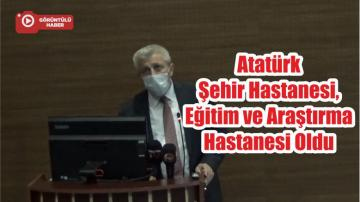 Atatürk Şehir Hastanesi, Eğitim ve Araştırma Hastanesi Oldu
