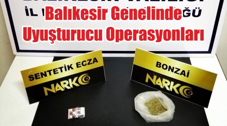 Balıkesir Genelinde Uyuşturucu Operasyonları