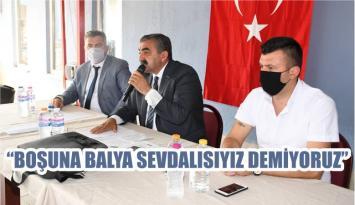 """""""BOŞUNA BALYA SEVDALISIYIZ DEMİYORUZ"""""""