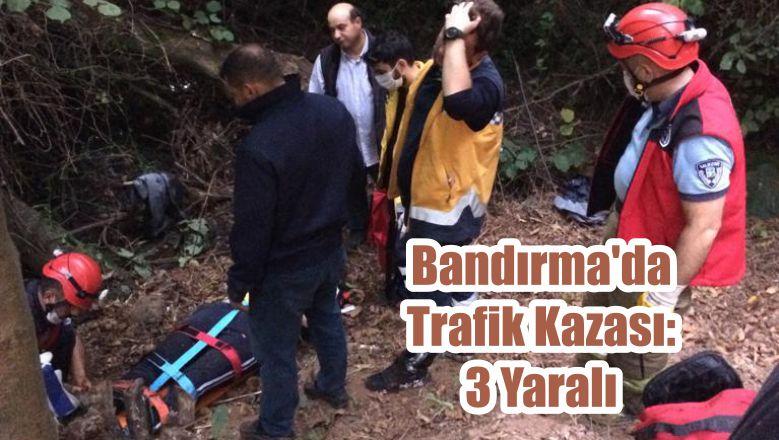 Bandırma'da Trafik Kazası: 3 Yaralı