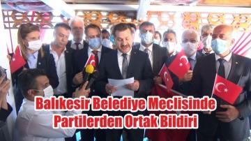Balıkesir Belediye Meclisinde Partilerden Ortak Bildiri