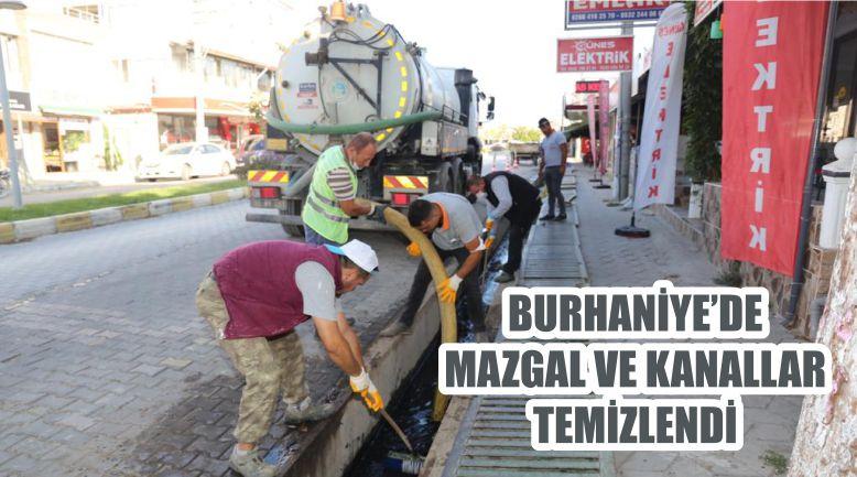 BURHANİYE'DE MAZGAL VE KANALLAR TEMİZLENDİ