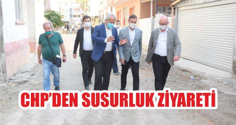 CHP'DEN SUSURLUK ZİYARETİ