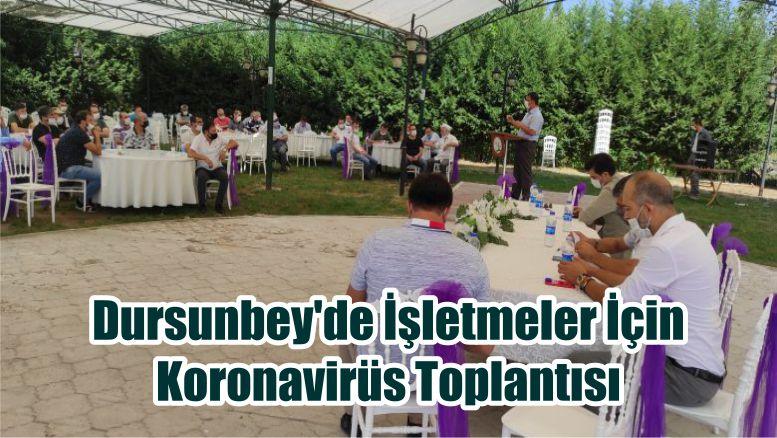 Dursunbey'de İşletmeler İçin Koronavirüs Toplantısı