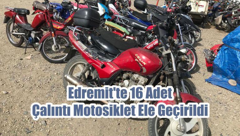 Edremit'te 16 Adet Çalıntı Motosiklet Ele Geçirildi