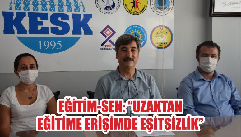 """EĞİTİM-SEN """"UZAKTAN EĞİTİME ERİŞİMDE EŞİTSİZLİK"""""""