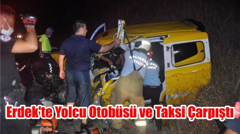 Erdek'te Yolcu Otobüsü ve Taksi Çarpıştı
