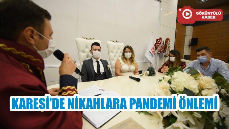 KARESİ'DE NİKAHLARA PANDEMİ ÖNLEMİ