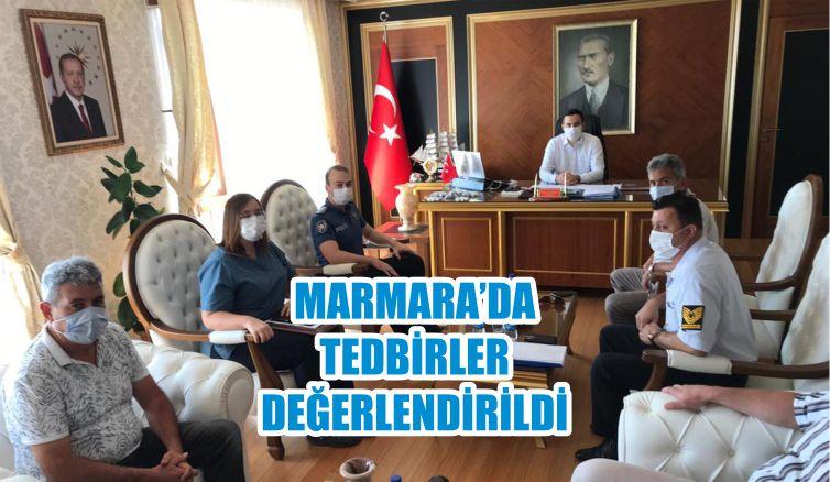 MARMARA'DA TEDBİRLER DEĞERLENDİRİLDİ