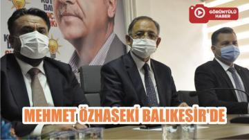 MEHMET ÖZHASEKİ BALIKESİR'DE