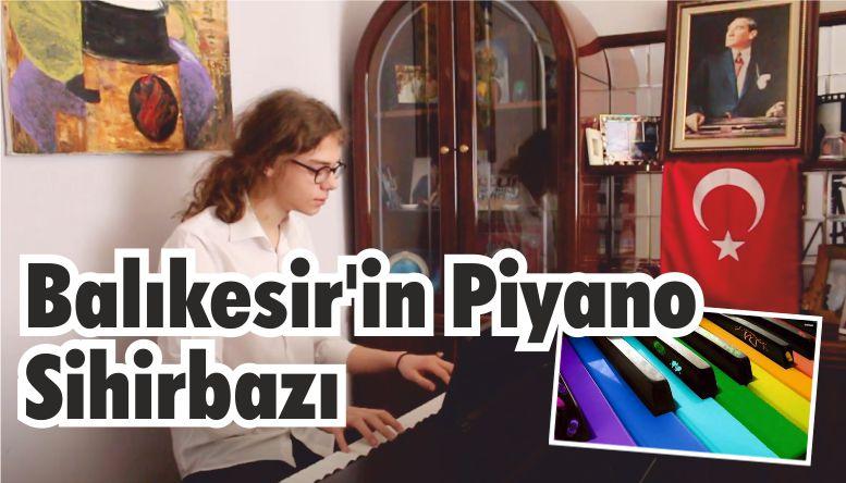 Balıkesir'in Piyano Sihirbazı