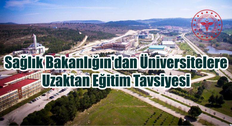 Sağlık Bakanlığın'dan Üniversitelere Uzaktan Eğitim Tavsiyesi