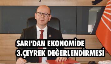 SARI'DAN EKONOMİDE 3.ÇEYREK DEĞERLENDİRMESİ