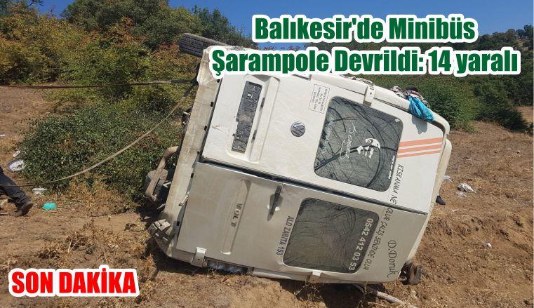Balıkesir'de Minibüs Şarampole Devrildi: 14 yaralı
