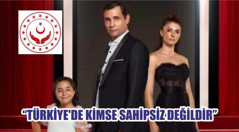 """""""TÜRKİYE'DE KİMSE SAHİPSİZ DEĞİLDİR"""""""