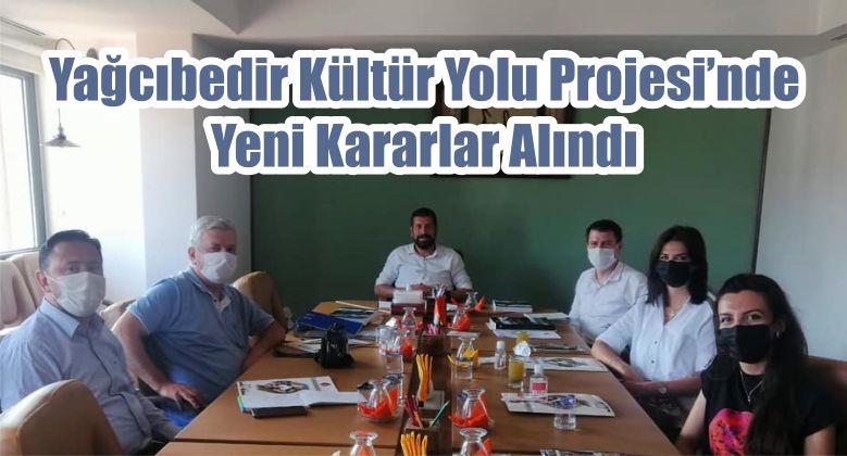 Yağcıbedir Kültür Yolu Projesi'nde Yeni Kararlar Alındı
