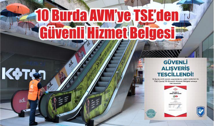 10 Burda AVM'ye TSE'den Güvenli Hizmet Belgesi