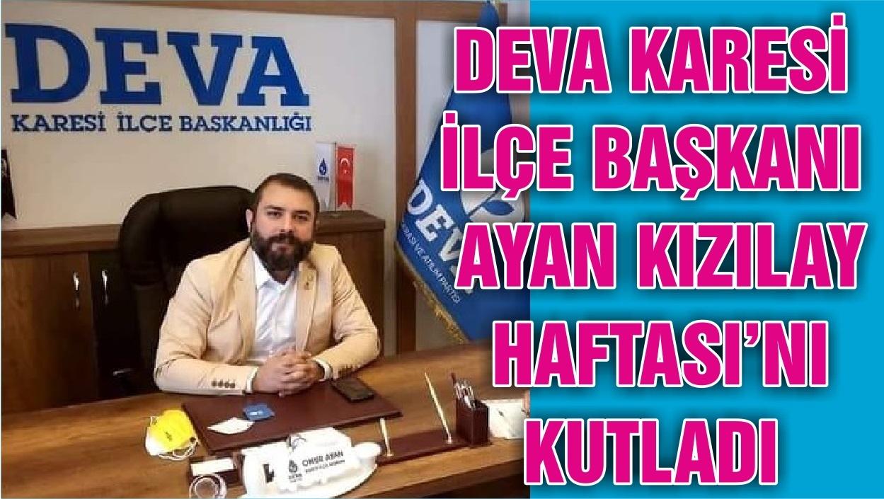 DEVA KARESİ İLÇE BAŞKANI AYAN KIZILAY HAFTASI'NI KUTLADI