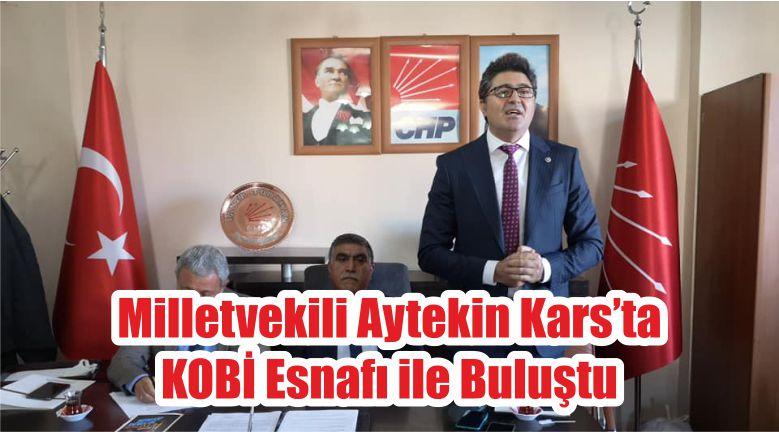 Milletvekili Aytekin Kars'ta KOBİ Esnafı ile Buluştu